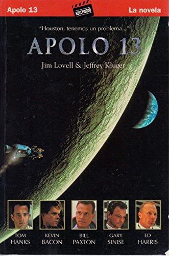 """""""Lost Moon"""". En España lo editó Ediciones B bajo el título """"Apolo 13""""."""
